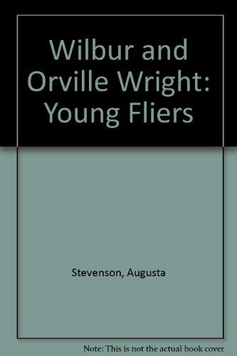 9780606032780: Wilbur and Orville Wright: Young Fliers