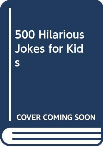 9780606032858: 500 Hilarious Jokes for Kids