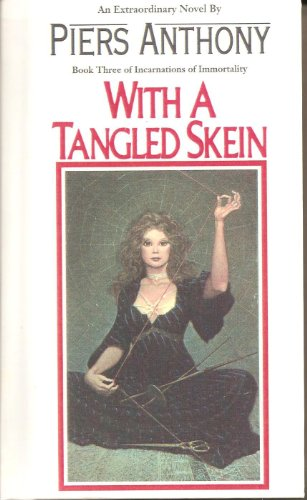 9780606032988: With a Tangled Skein (Incarnations of Immortality)