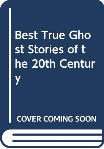 9780606033015: Best True Ghost Stories of the 20th Century