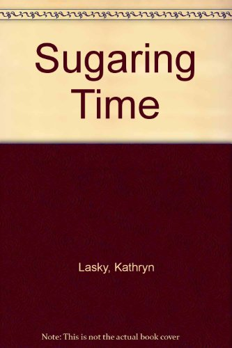 9780606033084: Sugaring Time