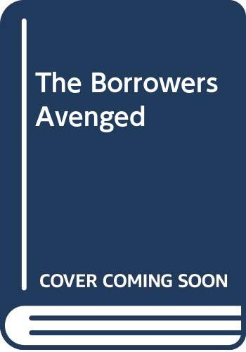 9780606033220: The Borrowers Avenged