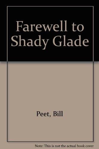 9780606033244: Farewell to Shady Glade