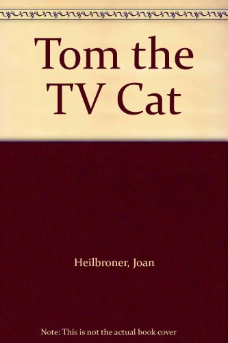 9780606033282: Tom the TV Cat