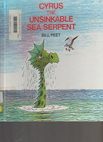 9780606033343: Cyrus the Unsinkable Sea Serpent