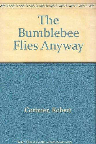 9780606033503: The Bumblebee Flies Anyway