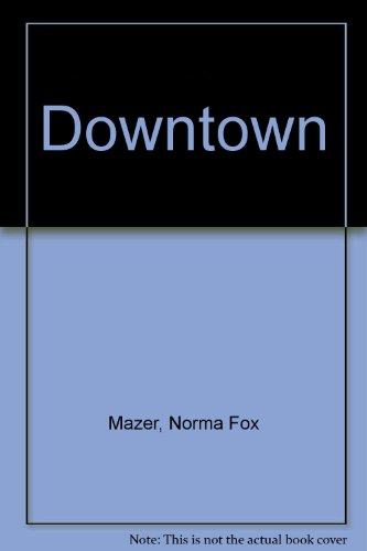 9780606033565: Downtown