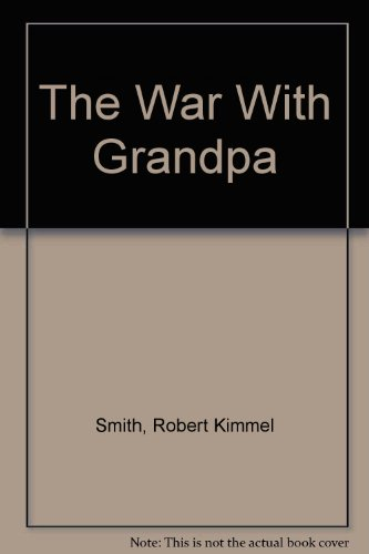 9780606033626: The War With Grandpa