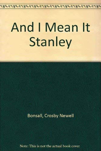 9780606033688: And I Mean It Stanley