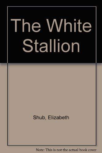 9780606033961: The White Stallion