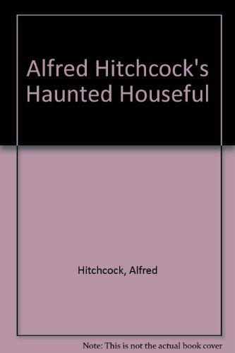 9780606034180: Alfred Hitchcock's Haunted Houseful