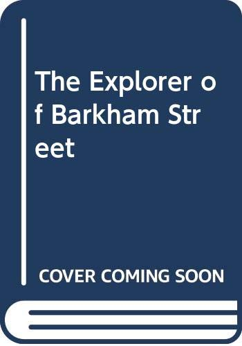 9780606035170: The Explorer of Barkham Street