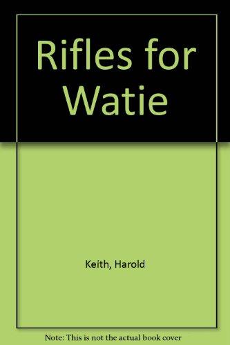 9780606035200: Rifles for Watie