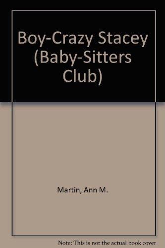 Boy-Crazy Stacey (Baby-Sitters Club) (0606035486) by Ann M. Martin
