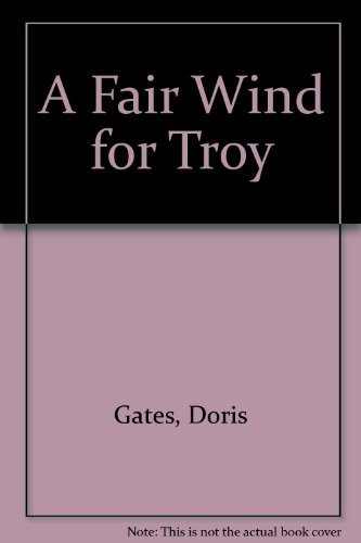 9780606035736: A Fair Wind for Troy