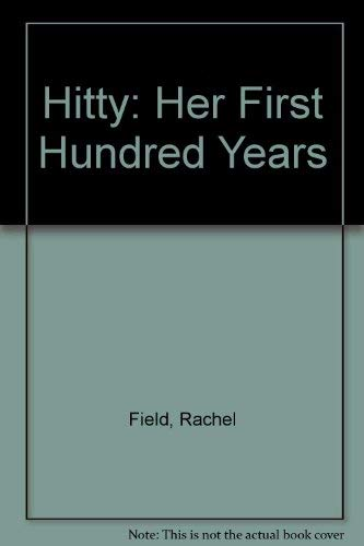 Hitty : Her First Hundred Years: Field, Rachel