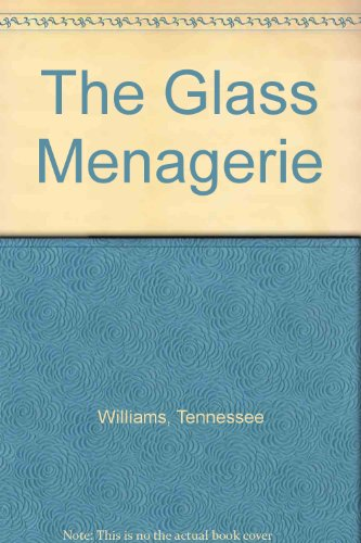 9780606035859: The Glass Menagerie