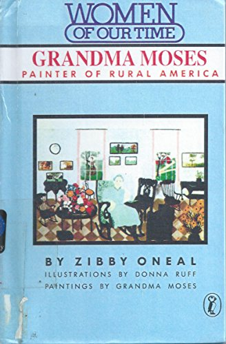 9780606035866: Grandma Moses: Painter of Rural America