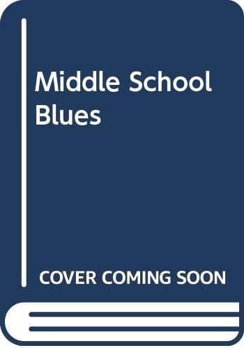 9780606036160: Middle School Blues