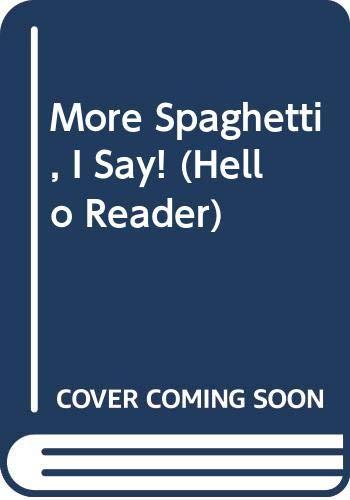 9780606036214: More Spaghetti, I Say! (Hello Reader)