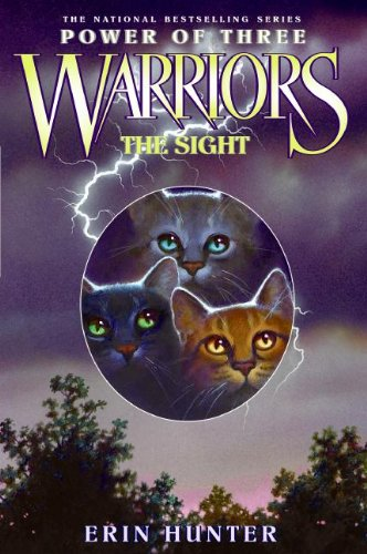 The Sight (Turtleback School & Library Binding Edition) (Warriors: Power of Three): Hunter, ...
