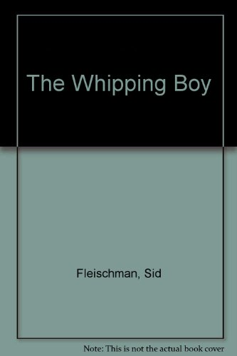 9780606036764: The Whipping Boy