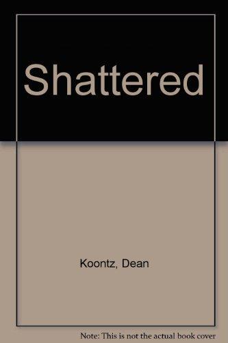 9780606036863: Shattered