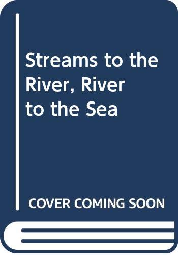 9780606036955: Streams to the River, River to the Sea