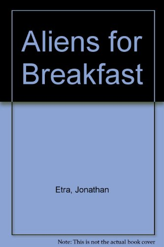 9780606037099: Aliens for Breakfast