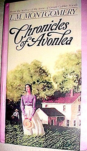 Chronicles of Avonlea (0606037551) by Montgomery, L. M.