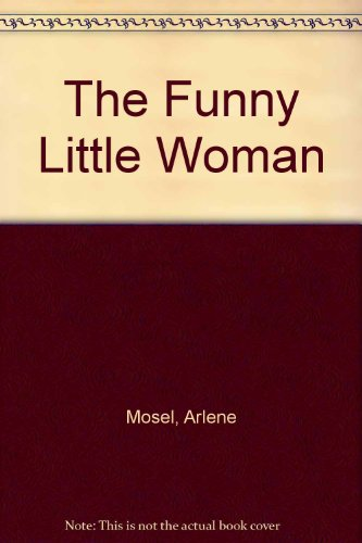 9780606037877: The Funny Little Woman