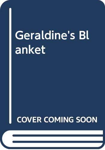 9780606037884: Geraldine's Blanket
