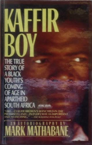 9780606038379: Kaffir Boy: The True Story of a Black Youth's Coming of Age in Apartheid South Africa