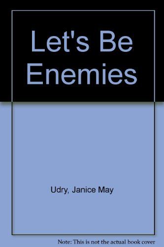 9780606038447: Let's be Enemies