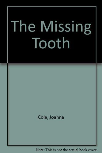 9780606038607: The Missing Tooth
