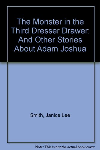 9780606038638: The Monster in the Third Dresser Drawer: And Other Stories About Adam Joshua