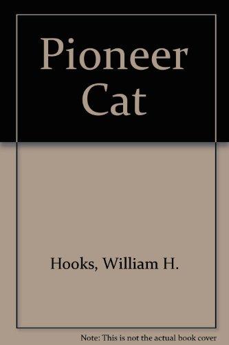 9780606038898: Pioneer Cat