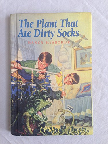 9780606038904: The Plant That Ate Dirty Socks