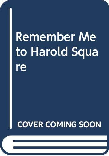 9780606039017: Remember Me to Harold Square