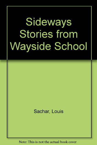 Sideways Stories from Wayside School (9780606039161) by Louis Sachar