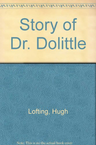 9780606039291: Story of Dr. Dolittle