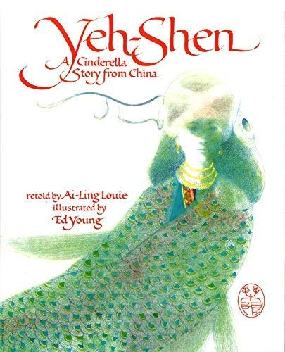 9780606039673: Yeh-Shen: A Cinderella Story from China