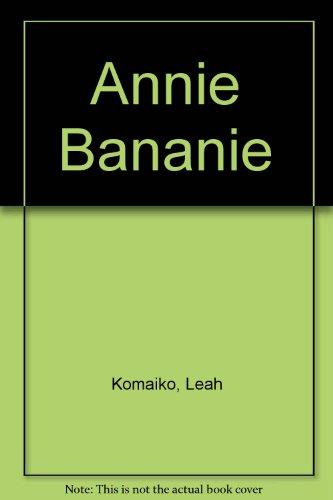 9780606039758: Annie Bananie