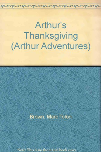 9780606039901: Arthur's Thanksgiving (Arthur Adventures)