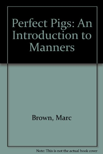 9780606039918: Perfect Pigs: An Introduction to Manners