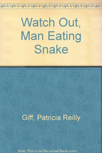 9780606040013: Watch Out, Man Eating Snake