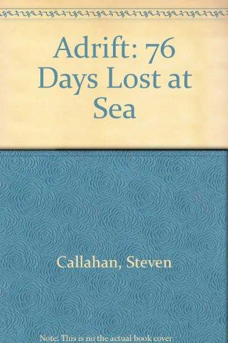 9780606040112: Adrift: Seventy-Six Days Lost at Sea