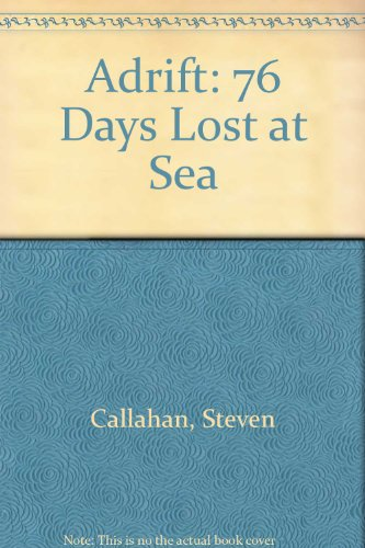 9780606040112: Adrift: Seventy-Six Days Lost at Sea