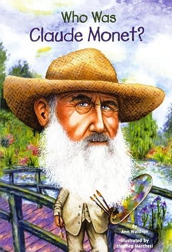 Who Was Claude Monet? (Prebound): Ann Waldron