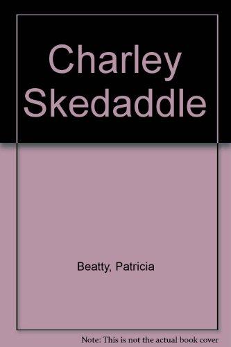9780606040297: Charley Skedaddle